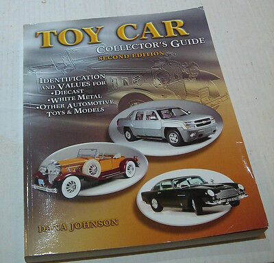 Toy Car Collectors Guide 2nd Edition 2006