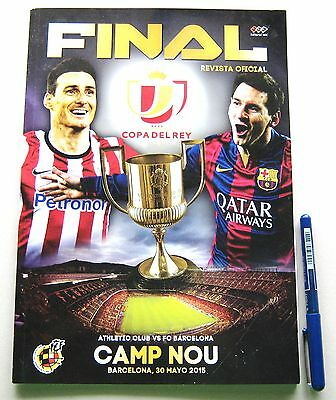 Revista Programa Fc Barcelona - Athletic Club Bilbao Oficial Final Copa Rey 2015