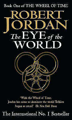 The Eye Of The World: Book 1 of the Wheel of Time, Jordan, Robert Paperback Book
