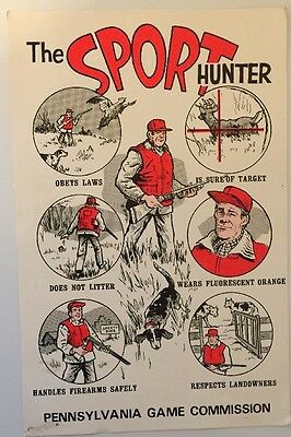 "Original 1970's Pennsylvania Game Commission Poster ""The SPORT Hunter"" Pa RARE"