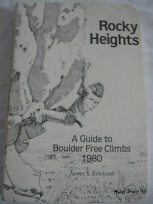Rocky Heights guide to Boulder free climbs 1980 climbing book by James Erickson