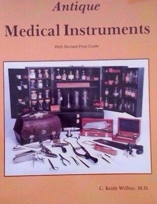 Antique Medical Instruments Price Guide Collector's Reference Book