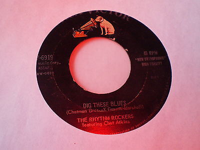 The Rhythm Rockers - Dig These Blues - Us Rca Victor 45 - Chet Atkins