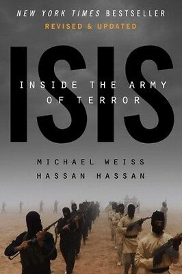 ISIS: Inside the Army of Terror -NEU- 9781682450291 von Weiss, Michael / Hassan,