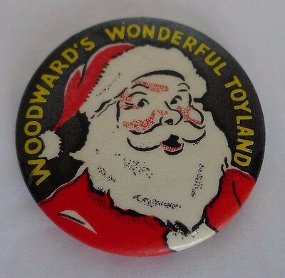 "Woodward's Wonderful Toyland Santa Button 1940's 1 1/2"" Defunct Department Store"