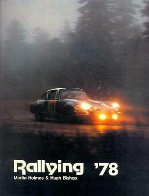 RALLYING `78 - 1. und seltenstes World Rallying Jahrbuch - M.Holmes-H. Bishop