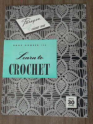 Learn to Crochet Paragon crochet book No. 126 with instructions for beginners