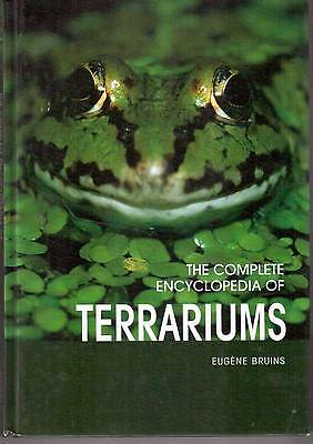 The complete encyclopedia of terraiums by Eugene Bruins small animals veterinary
