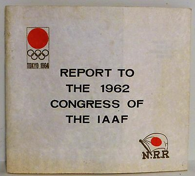1964 Tokyo Summer Olympics Planning  Report To The 1962 Congress Of The IAAF NRR