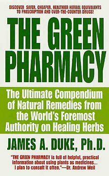 The Green Pharmacy - NEW - 9780312966485 by Duke, James A.