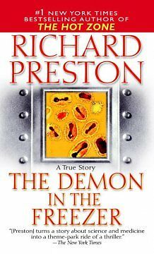 The Demon in the Freezer - NEW - 9780345466631 by Preston, Richard