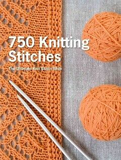 750 Knitting Stitches - NEW - 9781250067180 by Pavilion (COR)