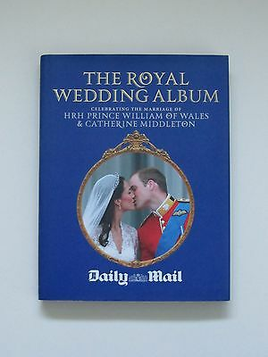 The Royal Wedding Album of HRH Prince William and Catherine Middleton