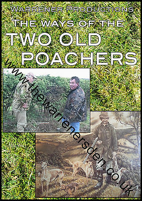 Warrener DVD - The Ways of The TWO OLD POACHERS