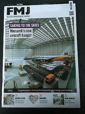 FMJ Facilities Management Journal July 2014 Monarch Airlines New Aircraft Hangar