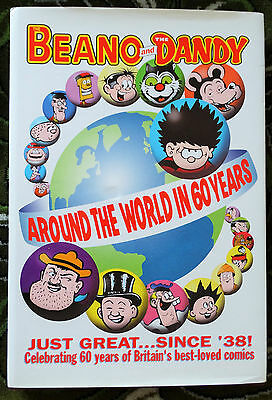 The Beano and The Dandy - Around the World in 60 Years Hardcover – 9 Sep 1998