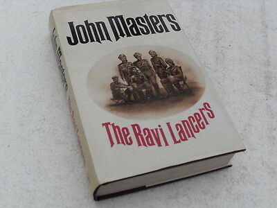 """THE RAVI LANCERS"" HB book with DJ by John Masters 1972."