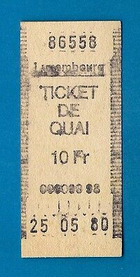 Platform Ticket - CFL: Luxembourg Station - Ticket De Quai 10Fr - 1980