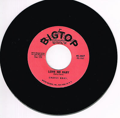 THE CHAVIS BROTHERS - LOVE ME BABY / HEY GOOD LOOKING (Killer ROCKABILLY repro)