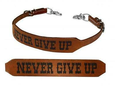 """Showman """"NEVER GIVE UP"""" Leather Branded Wither Strap! NEW HORSE TACK!"""