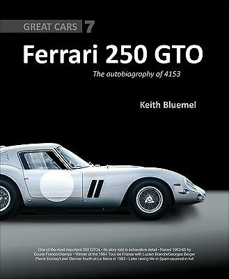 Ferrari 250 Gto: The Autobiography Of 4153 Gt (Great Cars Series)