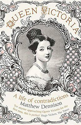 Queen Victoria: A Life of Contradictions Book Paperback