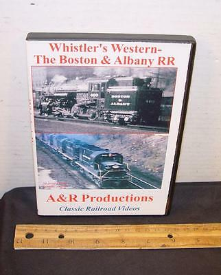 Whistler's Western The Boston & Albany Railroad DVD !
