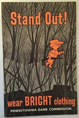 "Original 1960's Pennsylvania Game Commission Poster ""Stand Out!"" Pa RARE Sign"