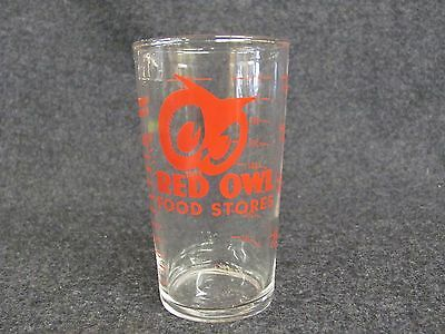 Vintage RED OWL Food Stores Advertising Promo Measuring Glass  (AB822)
