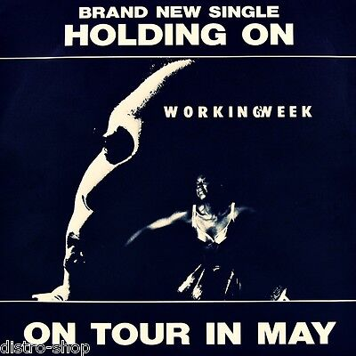 """7"""" WORKING WEEK Holding On JULIET ROBERTS SIMON BOOTH 45rpm TEN-RECORDS D 1991"""