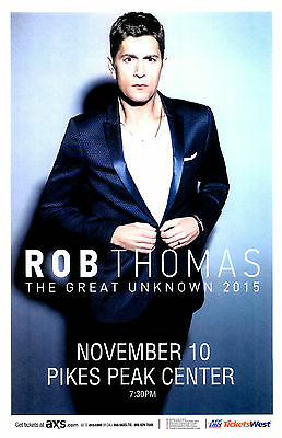ROB THOMAS The Great Unknown Tour 2015 Pikes Peak Concert Flyer / Gig Poster