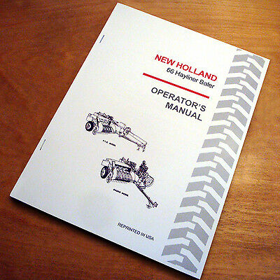 New Holland 66 Baler Hayliner Operator's Owners Book Guide Manual NH