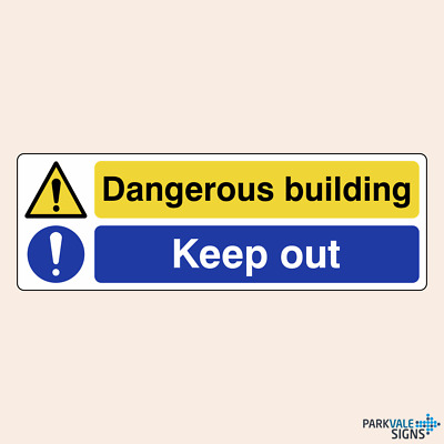 Dangerous Building / Keep Out Safety Sign