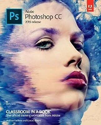 Andrew Faulkner , Adobe Photoshop CC Classroom in a Book (20 ... 9780134308135