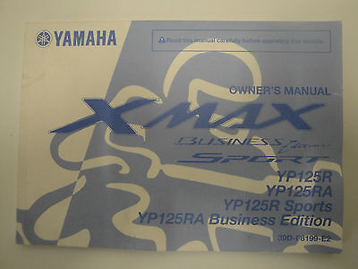Genuine 2010 Yamaha Yp125R Yp125 R Ra Xmax Owners Manual 39D-F8199-E2 2011 2012