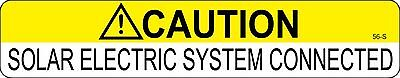 100 ea CAUTION SOLAR ELECTRIC SYSTEM IS CONNECTED Solar Warning Labels