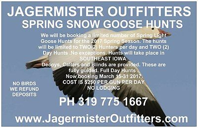 Iowa Guided Hunt-Spring Snow Goose Hunt-Fully Guided-Jagermister Outfitters