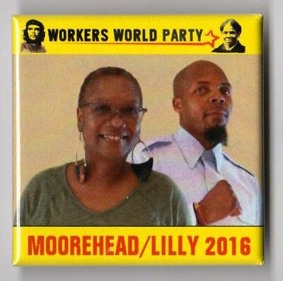 Monica Moorhead campaign button pin 2016 Workers World Party