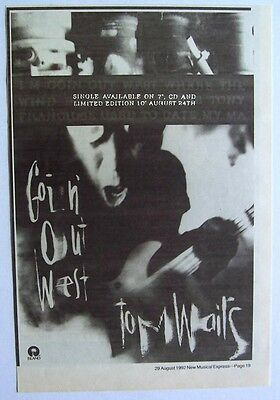 TOM WAITS 1992 Advert GOIN' OUT WEST bone machine
