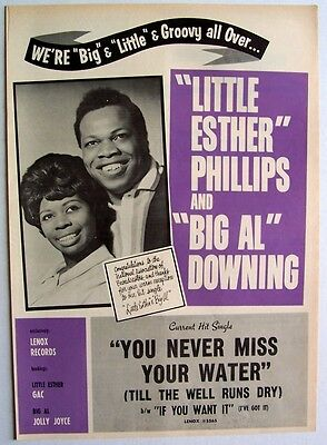 LITTLE ESTHER PHILLIPS & BIG AL DOWNING 1963 Poster Ad YOU NEVER MISS YOUR WATER