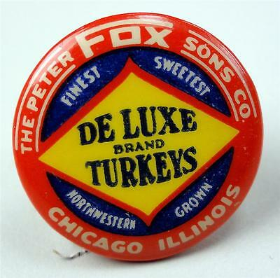 Cello Pinback Button CHICAGO IL. PETER FOX SONS CO. DE LUXE TURKEYS 22mm ME943
