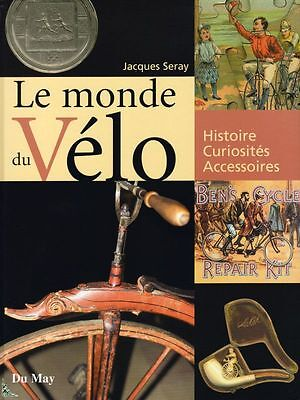 Le monde du velo - The world of bicycle, French book
