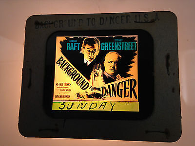 1943 Background To Danger Glass Movie Coming Attraction Slide Raft Lorre