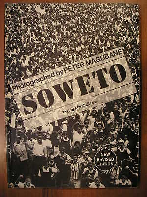 Photographed by Peter Magubane SOWETO New revised edition 1987 FOTOGRAFIA