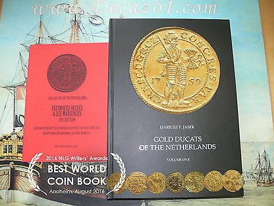 Jasek: Gold Ducats of the Netherlands.Winner NLG award Best Specialized Book BNM