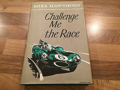 CHALLENGE ME THE RACE SIGNED BY MIKE HAWTHORN 1958 F1 Formula One World Champion
