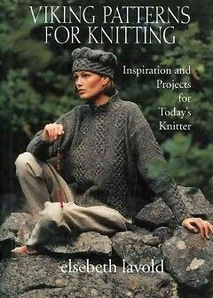 Viking Patterns for Knitting - NEW - 9781570767265 by Lavold, Elsebeth/ Rydell,