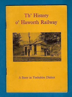 Yorkshire Dialect Book - Th' History o' Haworth Railway: Keighley & Worth Valley