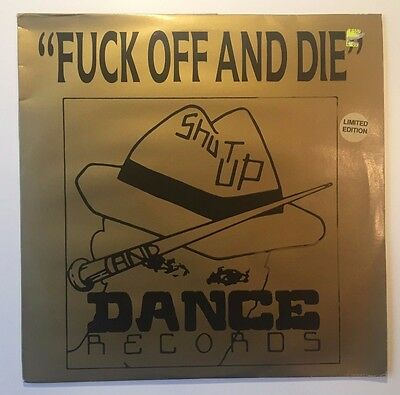 F*CK OFF AND DIE v/a DOUBLE VINYL LP - SHUT UP AND DANCE / HARDCORE / BREAKS