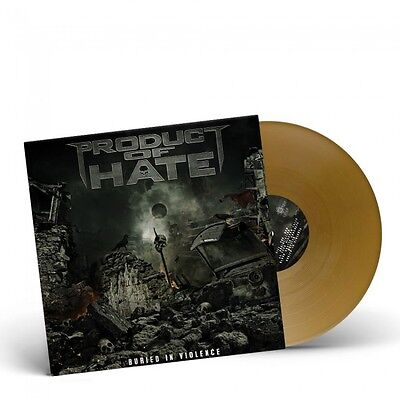 Product Of Hate - Buried In Violence - Ltd. Edition Gold Vinyl - NEW!